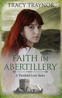 Faith in Abertillery: An Historical Romance
