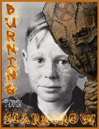 BURNING THE SCARECROW (BMA Book 6)
