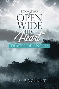 Traces Of Angels (OPEN WIDE MY HEART Book 2)