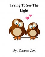 Trying to See the Light - Book Cover