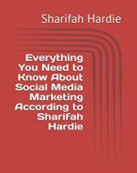Everything You Need to Know About Social Media Marketing According to Sharifah Hardie - Book Cover