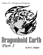 Dragonhold Earth Part I (The Queens of Dragonia) - Book Cover