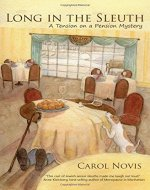 Long in the Sleuth: A Tension on a Pension Mystery: Volume 1 - Book Cover