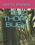 THE THORN BUSH - Book Cover