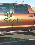Trucks by Scott (A Learn About Nature Book) - Book Cover