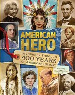 American Hero: A Journey Through 400 Years of American History - Book Cover