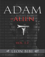 Adam = Alien: Unveiling Our True Origins (The Adam Series) - Book Cover