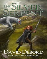The Silver Serpent (The Absent Gods Book 1) - Book Cover