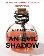 An Evil Shadow - A Val Bosanquet Mystery (The Val...