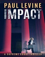 IMPACT (Supreme Court Thriller) - Book Cover