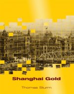 Shanghai Gold - Book Cover