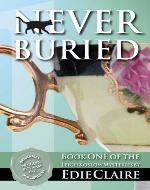 Never Buried: Leigh Koslow Mystery Series, Book 1: Volume 1