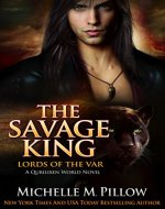 The Savage King: A Qurilixen World Novel (Lords of the Var Book 1) - Book Cover