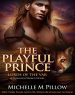 The Playful Prince: A Qurilixen World Novel (Lords of the Var Book 2) - Book Cover