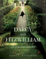 Darcy and Fitzwilliam: A tale of a gentleman and an officer - Book Cover