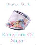 Kingdom Of Sugar (The Horror Diaries Vol.9) - Book Cover