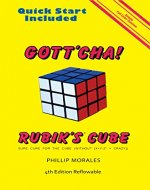 Gott'cha! Rubik's Cube: Sure Cure for the Cube (Without X+Y-Z2 = CRAZY) - Book Cover