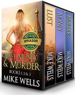 Lust, Money & Murder - Books 1, 2 & 3:...