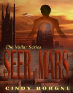 Seer of Mars (The Vallar Series Book 1) - Book Cover