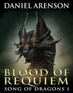 Blood of Requiem (Song of Dragons Book 1)