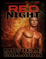 Red Night: Timewalker Chronicles, Book 1 - Book Cover
