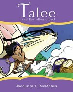 Talee and the Fallen Object: (Early Reader Chapter Book) - Book Cover