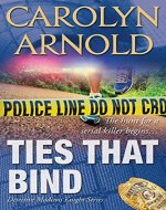 Ties That Bind (    Detective Madison Knight Series Book 1) - Book Cover