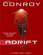 Adrift (Callisto Series – Book 1)