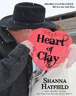 Heart of Clay: A Sweet Western Romance (The Women of Tenacity Book 1) - Book Cover