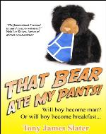 That Bear Ate My Pants! Adventures of a real Idiot Abroad - Book Cover