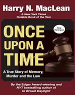 Once Upon A Time: A True Story of Memory, Murder and the Law - Book Cover