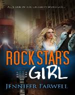 Rock Star's Girl (A Hollywood Dating Story) - Book Cover