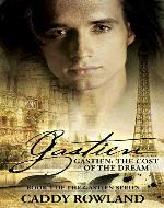 Gastien: The Cost of the Dream (The Gastien Series) - Book Cover