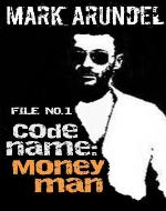 Codename: Moneyman (File No.1)