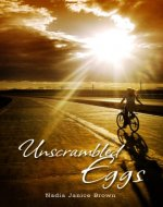 Unscrambled Eggs - Book Cover