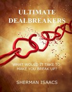 Ultimate Dealbreakers:  What Would It Take to Make You Break Up? - Book Cover