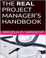 The REAL Project Manager's Handbook - Book Cover