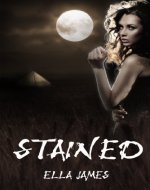 Stained (YA Paranormal Romance) (Stained Series Book 1) - Book Cover