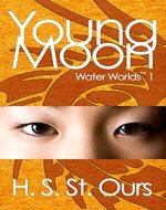 Young Moon (Water Worlds Book 1) - Book Cover
