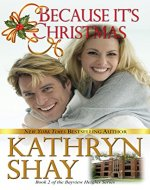 Because It's Christmas (Bayview Heights Book 2) - Book Cover