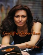 Gina, The Queen Bee  The Story of a '50s Biker Queen - Book Cover