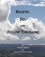 Purposeful Living: Believe. Do. and Follow Through! - Book Cover