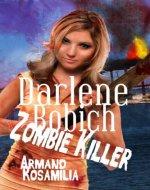 Darlene Bobich: Zombie Killer - Book Cover