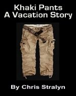 Khaki Pants - A Vacation Story - Book Cover