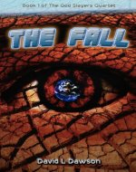 The Fall (The God Slayers Quartet)