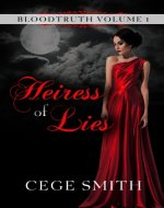 Heiress of Lies (Bloodtruth #1) - Book Cover