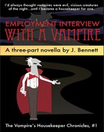 Employment Interview With A Vampire: A Three Part Funny Vampire…