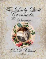 The Promise (The Lady Quill Chronicles Book 1) - Book Cover