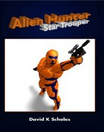 Alien Hunter, Star Trooper - Book Cover