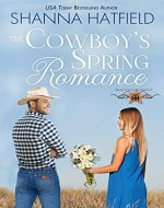 The Cowboy's Spring Romance: Sweet Cowboy Romance (Grass Valley Cowboys...